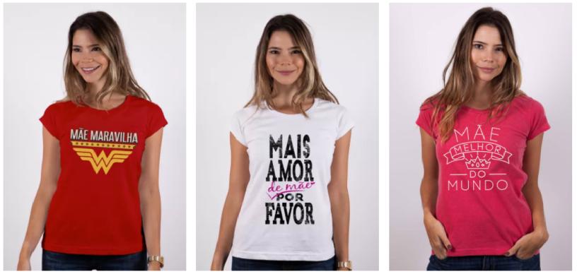 Camiseta para o Dia das Mães  crie a sua! – Camisa Dimona 6439418fe36